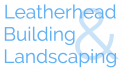Leatherhead Building & Landscaping